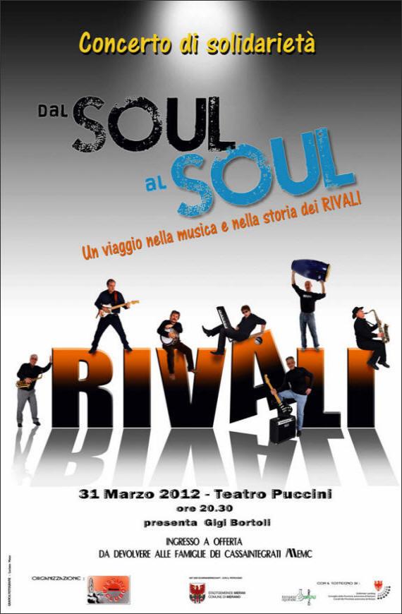 Rivali: dal Soul al Soul