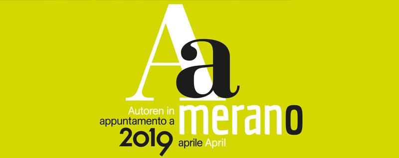 Appuntamento a Merano – Autoren in Meran 2019